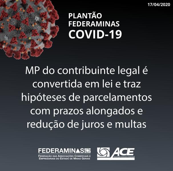 MP do contribuinte legal é convertida em lei e traz hipóteses de parcelamentos com prazos alongados e redução de juros e multas