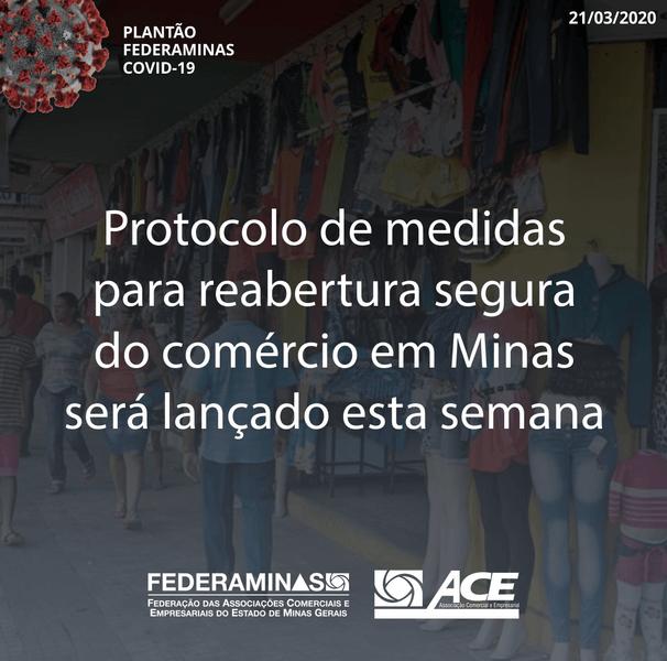 Protocolo de medidas para reabertura segura do comércio em Minas será lançado esta semana